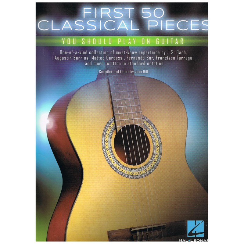 Varios. First 50 Classical Pieces you should play on guitar.