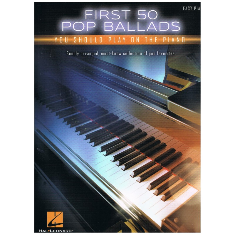 Varios. First 50 Pop Ballads you should play on the piano (Easy).