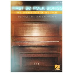 Varios. First 50 Folk Songs you should play on the piano (Easy).