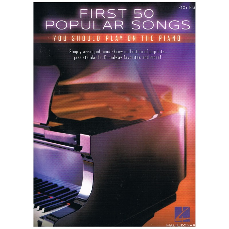 Varios. First 50 Popular Songs you should play on the piano (Easy).