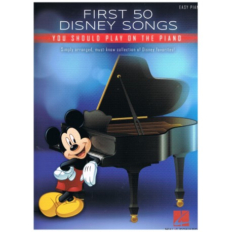 Disney. First 50 Disney Songs you should play on the piano (Easy).