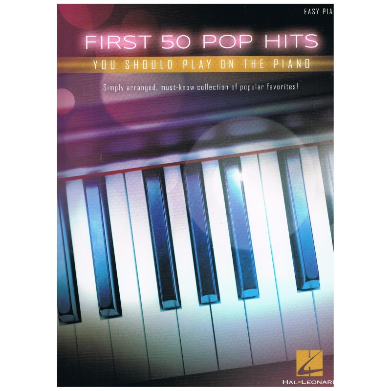 Varios. First 50 Pop Hits you should play on the piano (Easy).