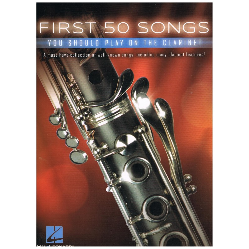 Varios. First 50 Songs you should play on the clarinet