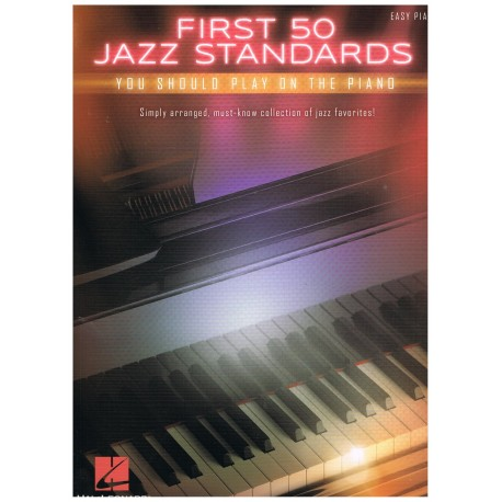 Varios. First 50 Jazz Standards you should play on the piano (Easy)
