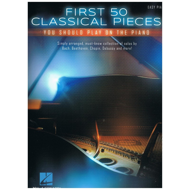 Varios. First 50 Classical Pieces you should play on the piano (Easy)
