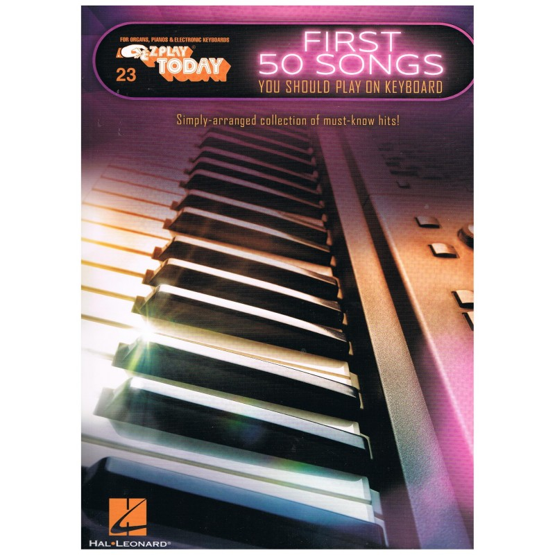 Varios. First 50 Songs you should play on keyboard (EZ Play Today)