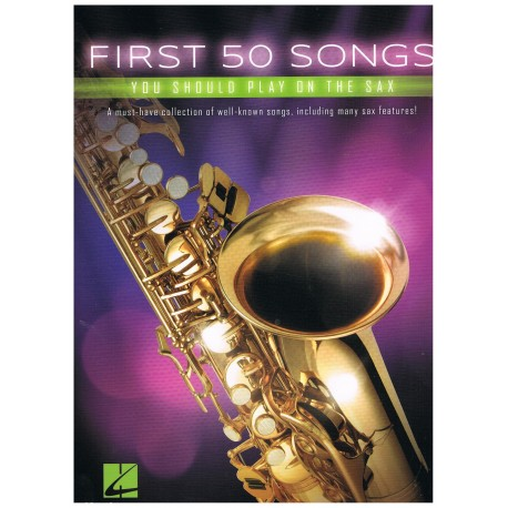 Varios. First 50 Songs you play on the sax