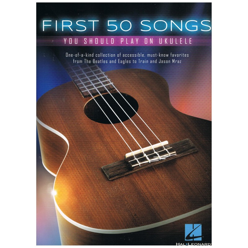 Varios. First 50 Songs you should play on ukelele