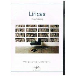 Lozano, Daniel. Líricas. 8 Piezas para Soprano y Piano