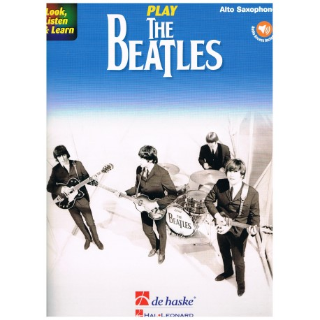Beatles. Play The Beatles +Audio Access (Saxofón Alto)