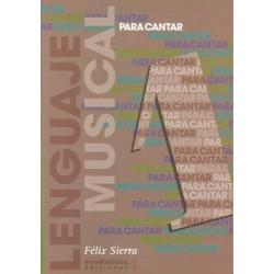Sierra, Félix. Lenguaje Musical Para Cantar 2