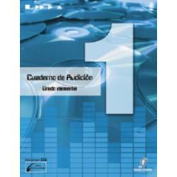 Cañada/Lopez/Molina. Cuaderno De Audicion 1 Grado Elemental