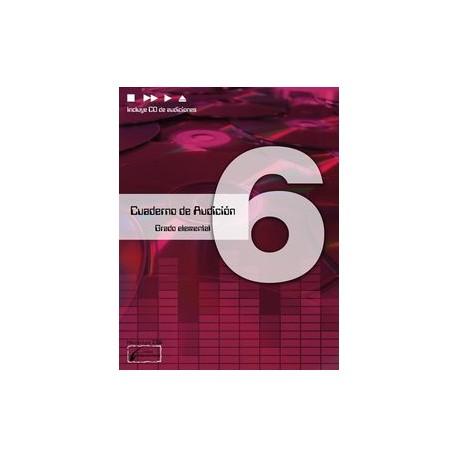 Cañada/Lopez/Molina. Cuaderno De Audicion 6 Grado Elemental