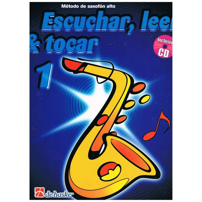 Oldenkamp/Ka Escuchar, Leer y Tocar Vol.1 + CD (Saxofón)