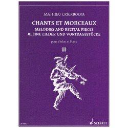 Crickboom, Mathieu. Chants et Morceaux Vol.2