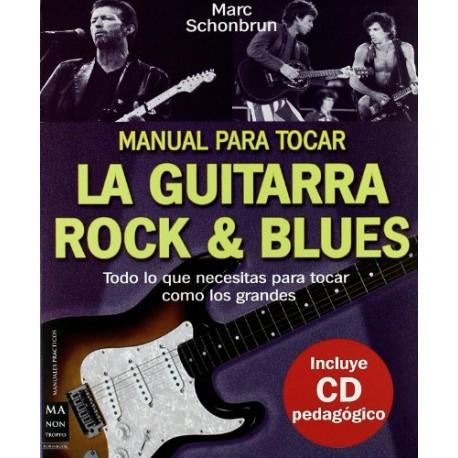 Schonbrun, Marc. Manual para Tocar la Guitarra Rock & Blues +CD