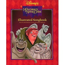 Disney's the Hunchback of Notre Dame Illustrated Songbook