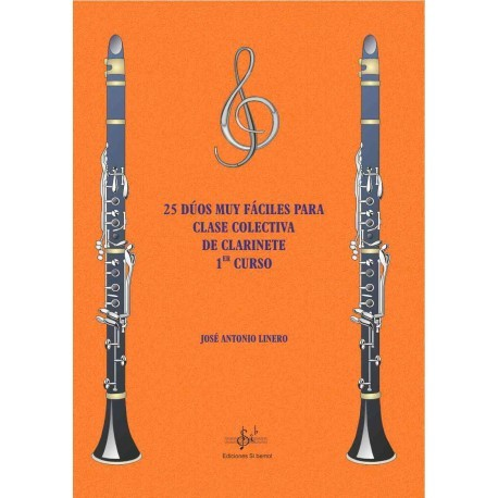 25 Dúos muy fáciles para Clases Colectivas de Clarinete 1er Curso