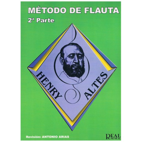 Altes, Henry. Método de Flauta Vol.2 (Antonio Arias). Real Musical