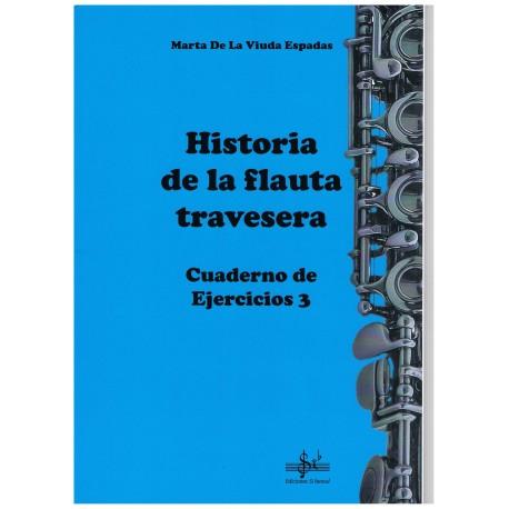 De la Viuda Espadas. Historia de la Flauta Travesera. Cuaderno de Ejercicios 3. Si Bemol