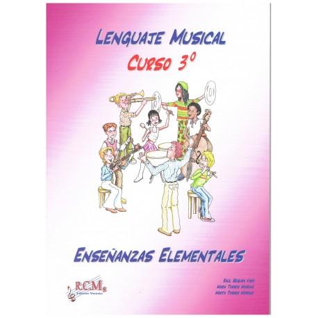 Segura/Torres. Lenguaje Musical. Curso 3º Enseñanzas Elementales. RCM