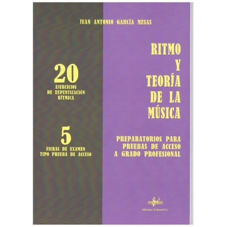 García Mesas. Ritmo y Teoría de la Música. 20 Ejercicios de Repentización Rítmica y 5 Fichas de Examen. Si Bemol