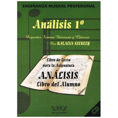 Szekely, Katalin. Análisis 1º. Pequeñas Formas Barrocas y Clásicas (Alumno). Ediciones Maestro