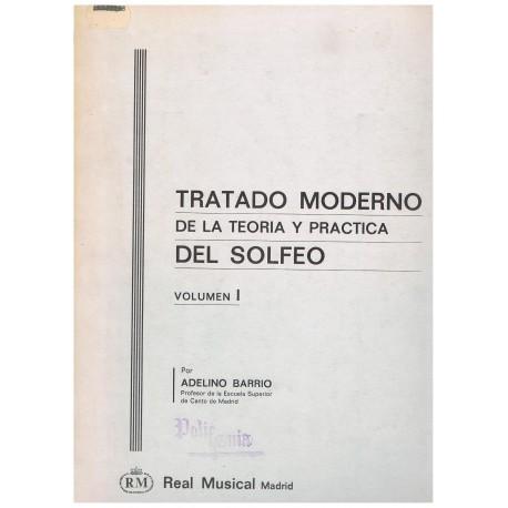 Barrio, Adelino. Tratado Moderno de la Teoría y Práctica del Solfeo Vol.1. Real Musical
