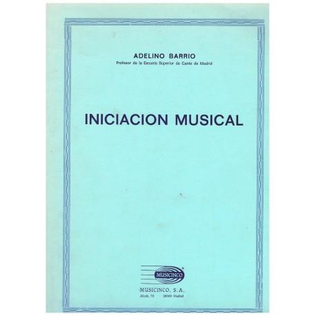 Barrio, Adelino. Iniciación Musical. Musicinco