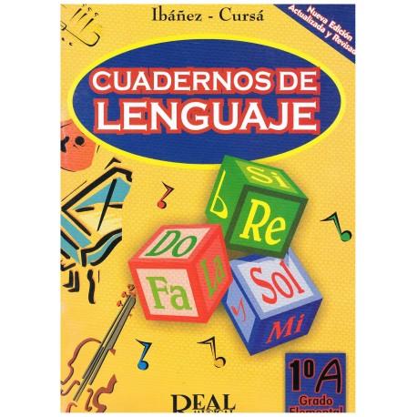 Ibañez/Cursá. Cuadernos de Lenguaje 1ºA Grado Elemental. Real Musical