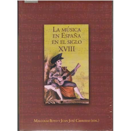 Boyd/Carreras. La Música en España en el Siglo XVIII. Cambridge