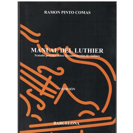 Pinto Comas. Manual del Luthier. Tratado Práctico sobre la Construcción de Violines