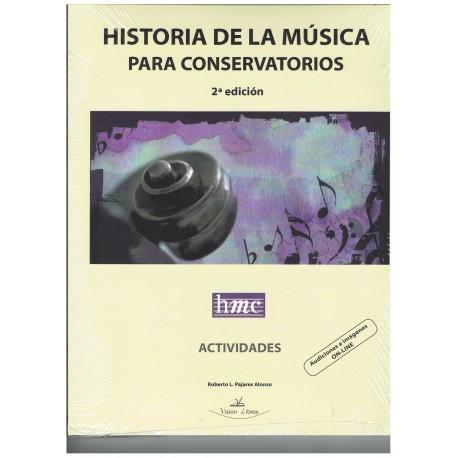Pajares, Roberto. Historia de la Música para Conservatorios. 2ª Edición. Visión Libros