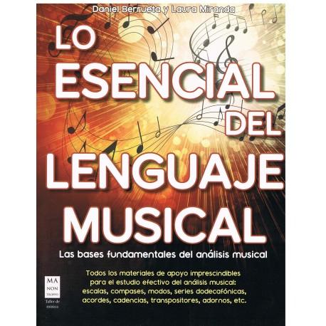 Berrueta/Miranda. Lo Esencial del Lenguaje Musical. Bases Fundamentales del Análisis Musical. Ma Non Troppo