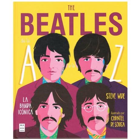 Wide, Steve. The Beatles de la A a la Z. La Banda Icónica. Ma Non Troppo