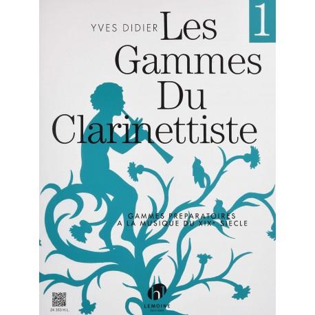 Didier, Yves. Les Gammes Du Clarinettiste Vol.1