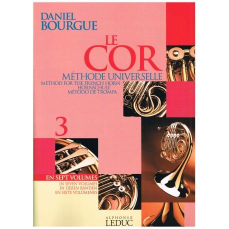 Bourgue, Daniel. Le Cor Vol.3. Methode Universelle. Leduc