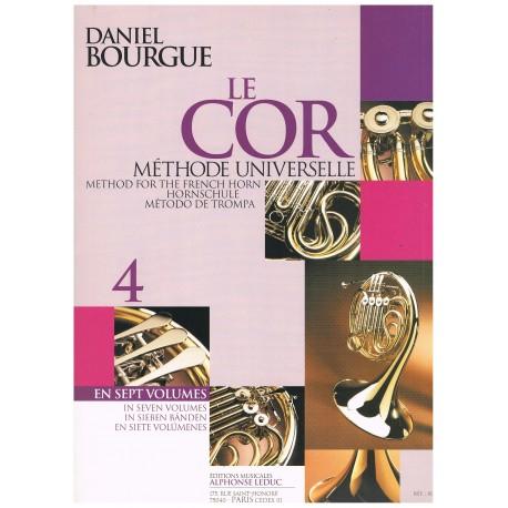 Bourgue, Daniel. Le Cor Vol.4. Methode Universelle. Leduc