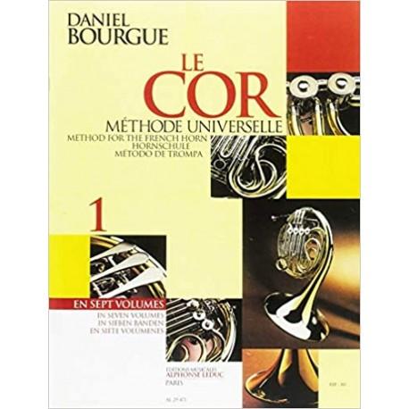 Bourgue, Daniel. Le Cor Vol.1. Methode Universelle. Leduc