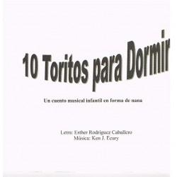 Rodriguez/Ecury. 10 Toritos para Dormir. Cuento Musical Infantil en Forma de Nana