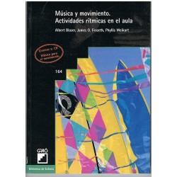 Música y Movimiento. Actividades Rítmicas en el Aula