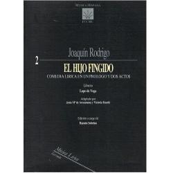 Rodrigo, Joa El Hijo Fingido. Zarzuela