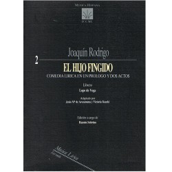 Rodrigo, Joaquín. El Hijo Fingido. Zarzuela (Full Score)