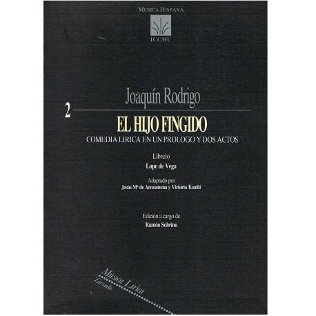 Rodrigo, Joaquín. El Hijo Fingido. Zarzuela (Full Score). ICCMU