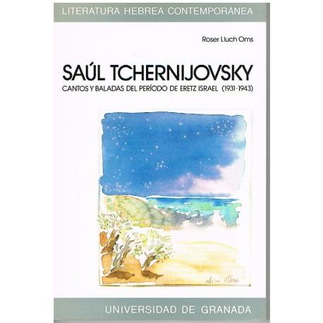 Lluch Oms, R Saúl Tchernijovsky. Cantos y Baladas del Periodo de Eretz Israel
