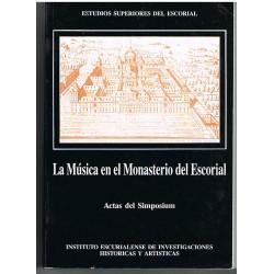 La Música en el Monasterio del Escorial. Actas del Simposium