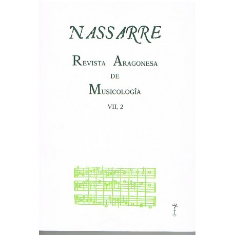 Nassarre. Revista Aragonesa de Musicología VII, 2 (1991)