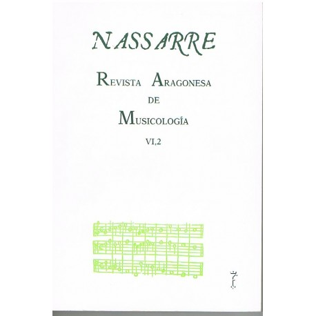 Nassarre. Revista Aragonesa de Musicología VI, 2 (1990)