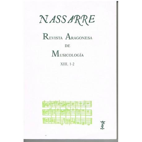 Nassarre. Revista Aragonesa de Musicología XIII, 1-2 (1997)