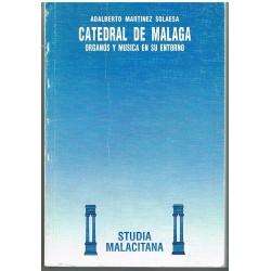 Martínez Sol Catedral de Málaga. Organos y Música en su Entorno